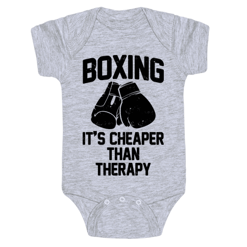 Boxing It's Cheaper Than Therapy Baby Onesy