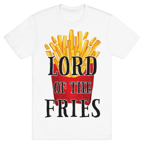 Lord of the Fries Mens T-Shirt