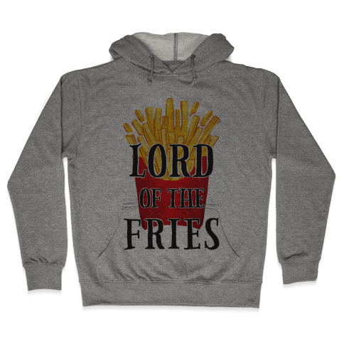 Lord of the Fries Hooded Sweatshirt