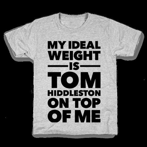 Ideal Weight (Tom Hiddleston) Kids T-Shirt