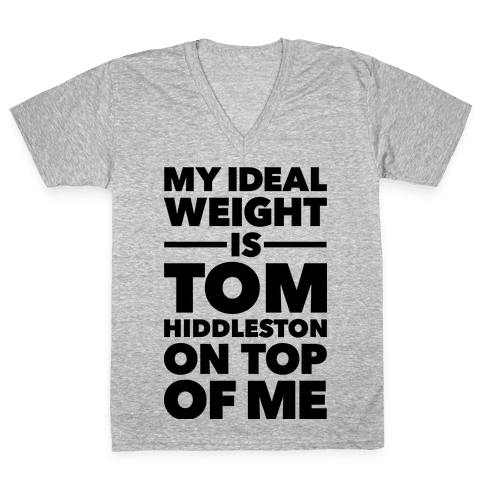 Ideal Weight (Tom Hiddleston) V-Neck Tee Shirt