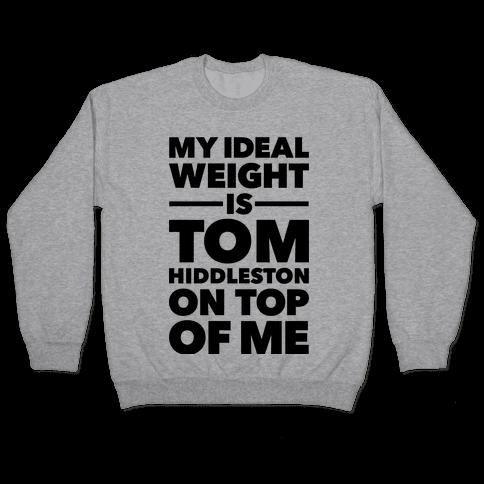 Ideal Weight (Tom Hiddleston) Pullover