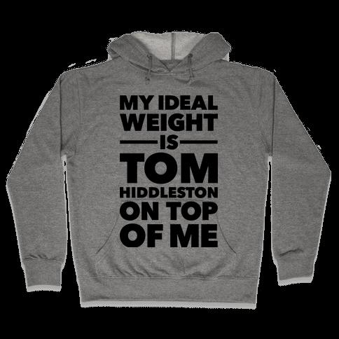 Ideal Weight (Tom Hiddleston) Hooded Sweatshirt