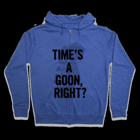 Time's a Goon Zip Hoodie