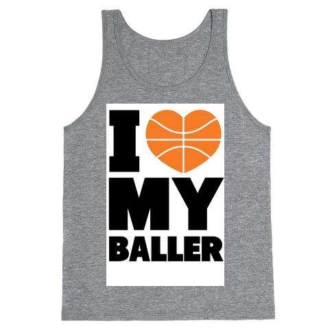 I Love My Baller Tank Top