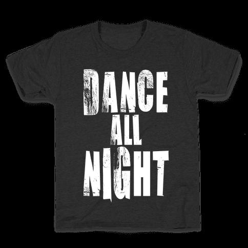 Dance All Night Kids T-Shirt