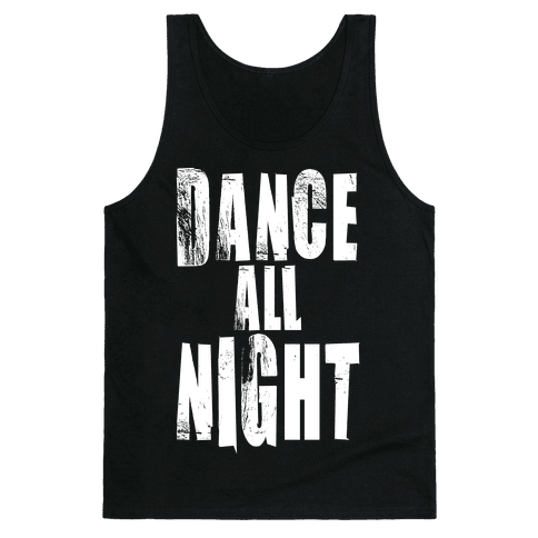 Dance All Night Tank Top