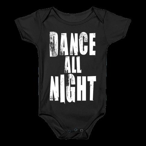 Dance All Night Baby Onesy