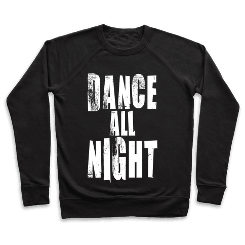 Dance All Night Pullover