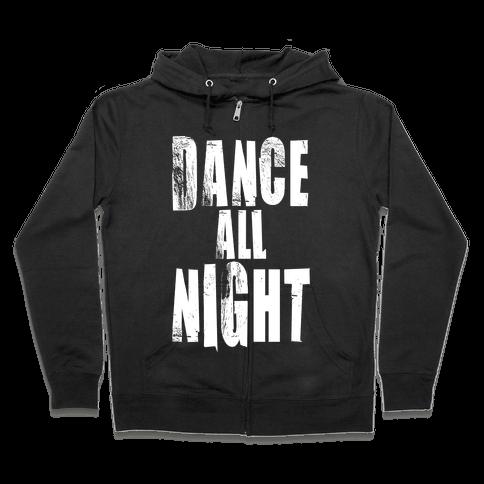 Dance All Night Zip Hoodie