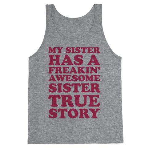 Freakin' Awesome Sister Tank Top