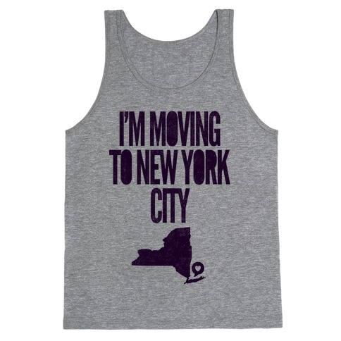 I'm Moving To NYC Tank Top