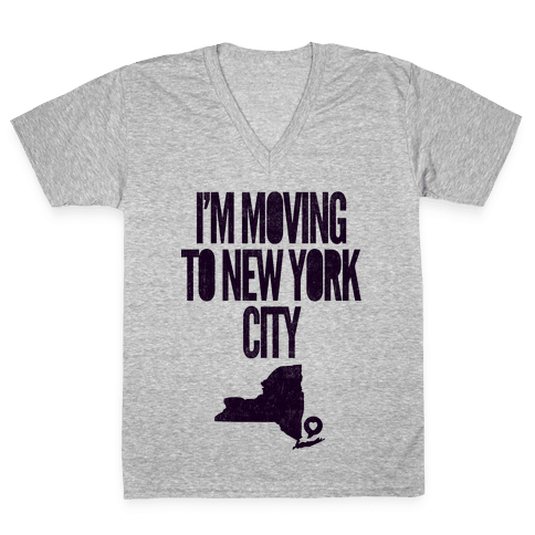 I'm Moving To NYC V-Neck Tee Shirt