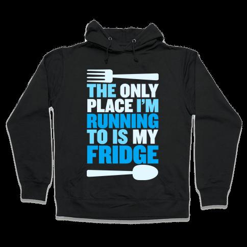 Running to My Fridge Hooded Sweatshirt