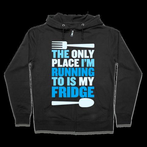 Running to My Fridge Zip Hoodie