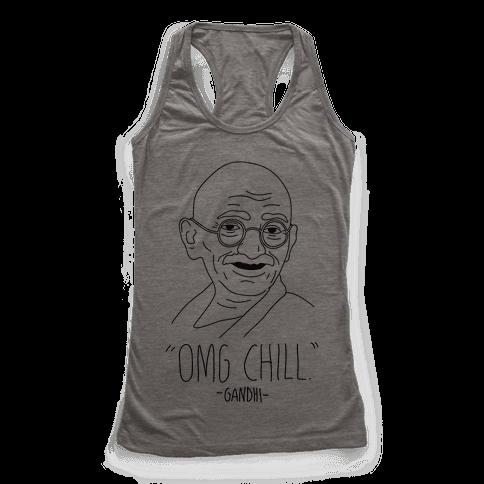 OMG Chill -Gandhi Racerback Tank Top