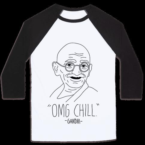 OMG Chill -Gandhi
