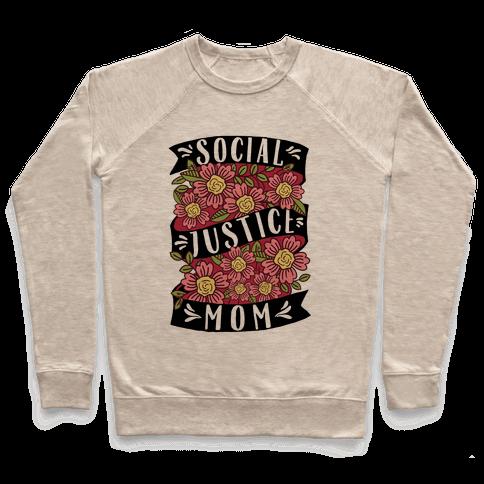 Social Justice Mom Pullover