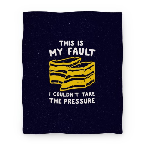 This Is My Fault Blanket