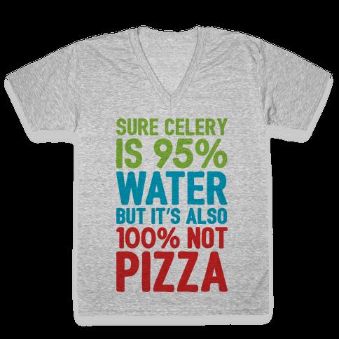 Celery Is Not Pizza V-Neck Tee Shirt