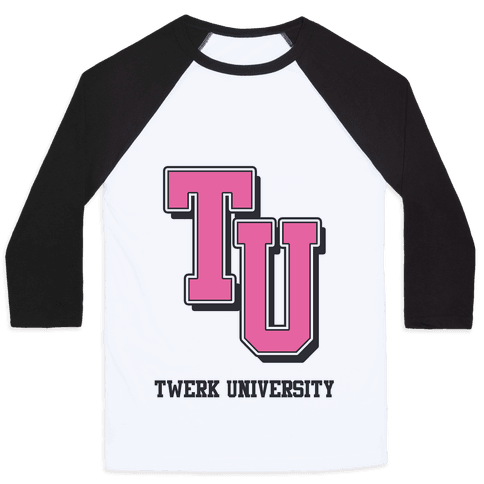 Twerk University Baseball Tee