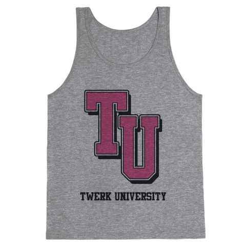 Twerk University Tank Top