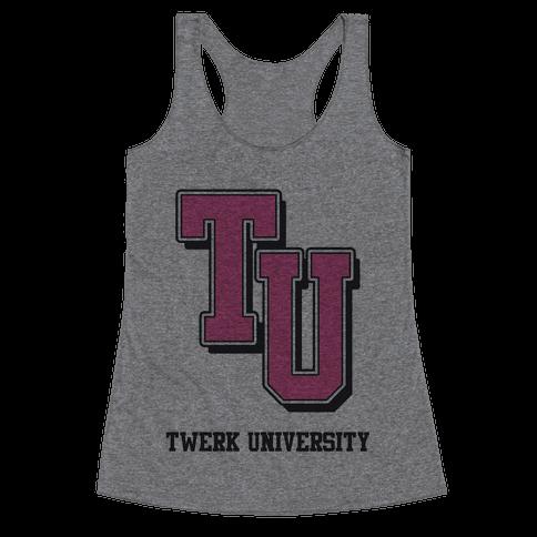 Twerk University Racerback Tank Top