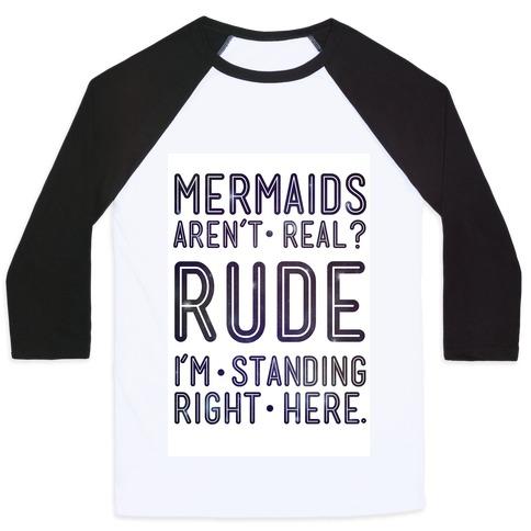 Mermaids Are Real Baseball Tee