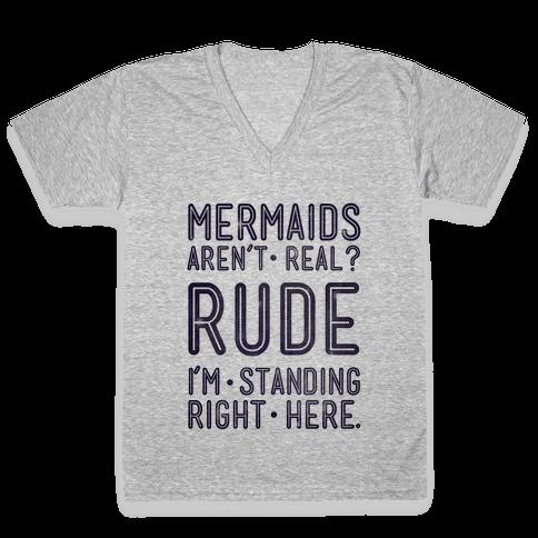 Mermaids Are Real V-Neck Tee Shirt