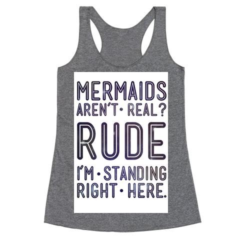 Mermaids Are Real Racerback Tank Top