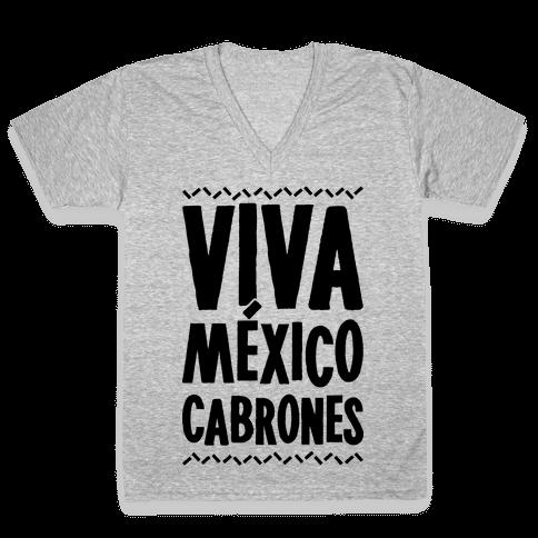 Viva Mexico Cabrones V-Neck Tee Shirt