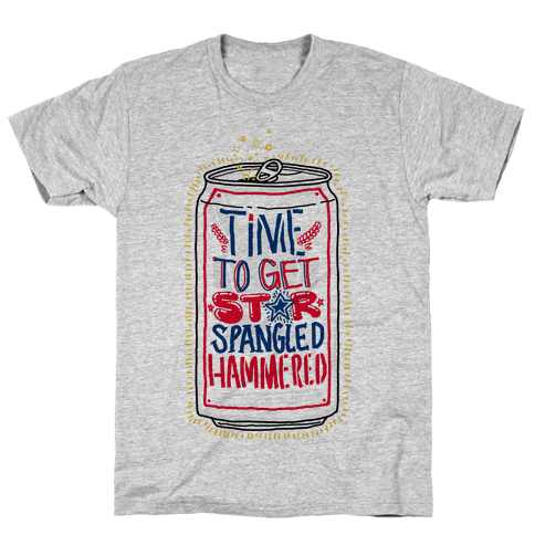 Time To Get Star Spangled Hammered (Beer Can) Mens T-Shirt