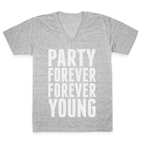 Party Forever Forever Young V-Neck Tee Shirt