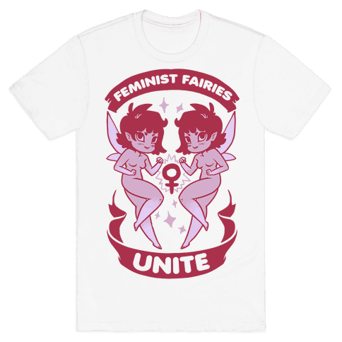 Feminist Fairies Unite Mens T-Shirt