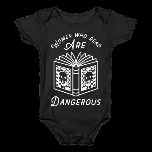 Women Who Read Are Dangerous Baby Onesy