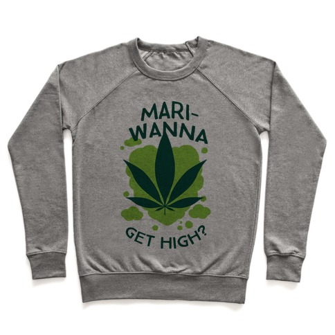 Mari-Wanna Get High? Pullover
