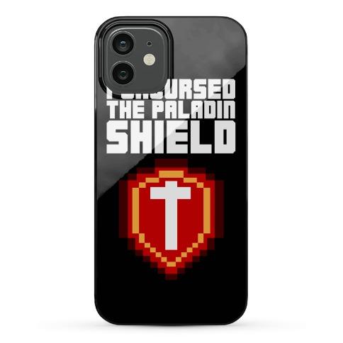 I Uncursed the Paladin Shield Phone Case