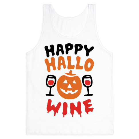 Happy Hallo-wine Tank Top