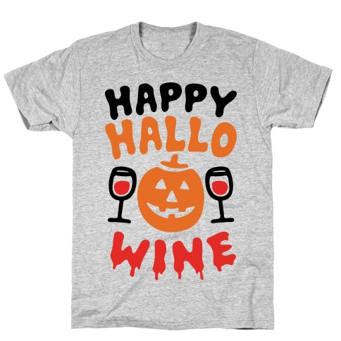 Happy Hallo-wine T-Shirt