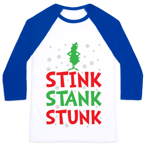 Stink Stank Stunk Baseball Tee