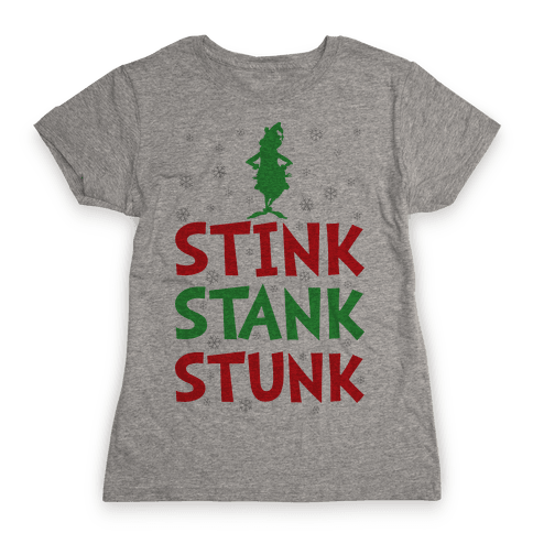 Stink Stank Stunk Womens T-Shirt