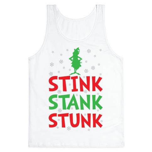 Stink Stank Stunk Tank Top