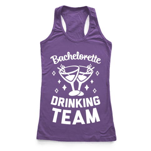 Bachelorette Drinking Team Racerback Tank Top