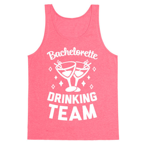 Bachelorette Drinking Team Tank Top