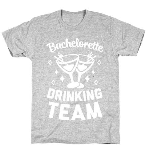 Bachelorette Drinking Team T-Shirt
