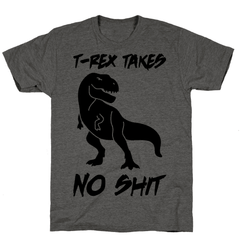 T-Rex Takes No Shit