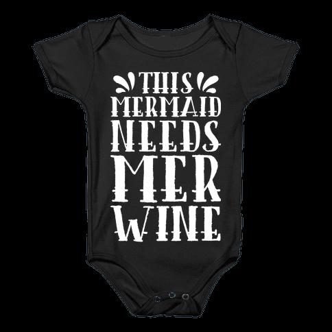 This Mermaid Needs Mer Wine Baby Onesy