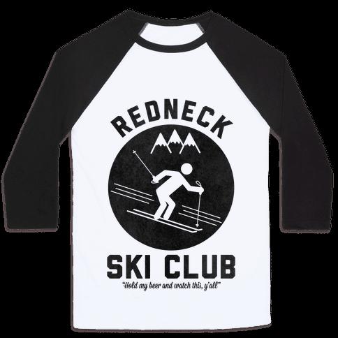 Redneck Ski Club Baseball Tee
