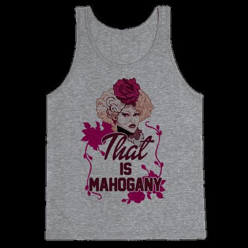 That Is Mahogany Tank Top