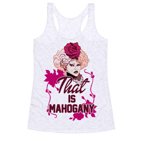 That Is Mahogany Racerback Tank Top